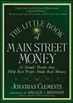 The Little Book of Main Street Money (Little Books Big Profits)