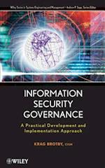 Information Security Governance (WILEY SERIES IN SYSTEMS ENGINEERING AND MANAGEMENT)