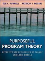 Purposeful Program Theory (Research Methods for the Social Sciences)