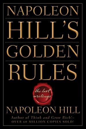 Napoleon Hill's Golden Rules af Napoleon Hill