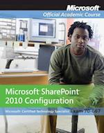 Microsoft Sharepoint 2010 Configuration Set (Microsoft Official Academic Course)