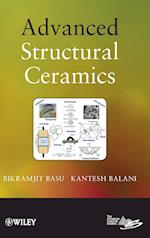 Advanced Structural Ceramics af Bikramjit Basu