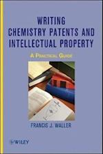 Writing Chemistry Patents and Intellectual Property