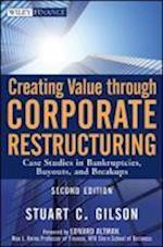 Creating Value Through Corporate Restructuring (Wiley Finance)