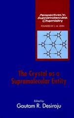Crystal as a Supramolecular Entity (Perspectives in Supramolecular Chemistry)