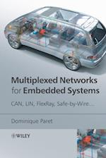 Multiplexed Networks for Embedded Systems af Dominique Paret