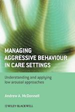 Managing Aggressive Behaviour in Care Settings