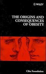 Origins and Consequences of Obesity (Novartis Foundation Symposia)