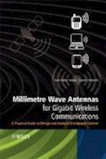 Millimetre Wave Antennas for Gigabit Wireless Communications