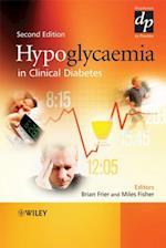 Hypoglycaemia in Clinical Diabetes (Practical Diabetes)