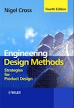 Engineering Design Methods - Strategies for       Product Design 4E