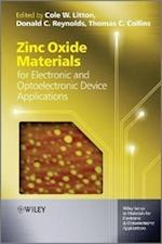 Zinc Oxide Materials for Electronic and Optoelectronic Device Applications (Wiley Series in Materials for Electronic & Optoelectronic Applications)
