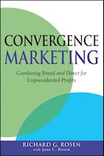 Convergence Marketing af Richard Rosen