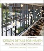 Design Details for Health (Wiley Series in Healthcare and Senior Living Design)