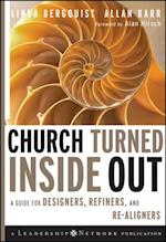 Church Turned Inside Out (Jossey-Bass Leadership Network Series)