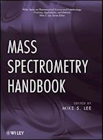 Mass Spectrometry Handbook (Wiley Series on Pharmaceutical Science and Biotechnology: Practices, Applications, and Methods)