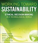 Working Toward Sustainability (The Wiley Series in Sustainable Design)