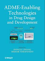 ADME-Enabling Technologies in Drug Design and Development