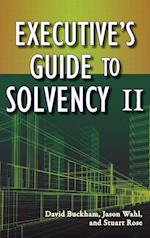 Executive's Guide to Solvency II (Wiley and Sas Business Series)