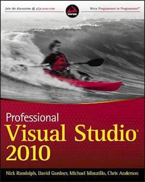 Bog, paperback Professional Visual Studio 2010 af David Gardner, Michael Minutillo, Nick Randolph