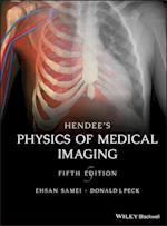 Hendee's Medical Imaging Physics