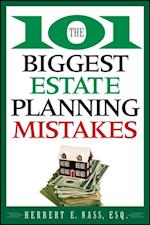 101 Biggest Estate Planning Mistakes