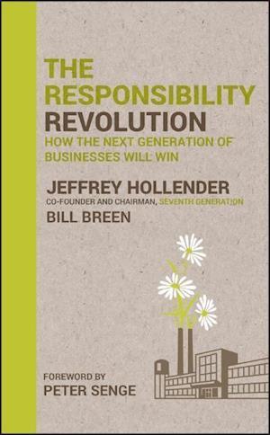 Bog hardback The Responsibility Revolution af Bill Breen Peter Senge Jeffrey Hollender