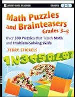 Math Puzzles and Brainteasers, Grades 3-5 (Math Puzzles and Brainteasers)