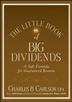 Bog, hardback The Little Book of Big Dividends af Terry Savage, Charles B Carlson