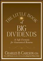 The Little Book of Big Dividends (Little Book, Big Profits)