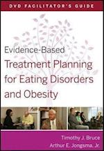Evidence-Based Treatment Planning for Eating Disorders and Obesity Facilitator's Guide (Evidence-Based Psychotherapy Treatment Planning Video Series)