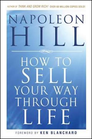 How To Sell Your Way Through Life af Napoleon Hill
