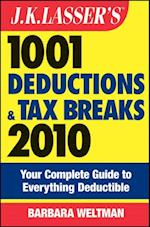 J.K. Lasser's 1001 Deductions and Tax Breaks 2010