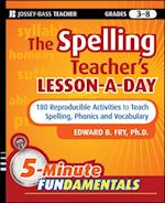 Spelling Teacher's Lesson-a-Day (Jb-ed: 5 Minute Fundamentals)