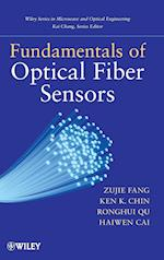 Fundamentals of Optical Fiber Sensors (Wiley Series in Microwave and Optical Engineering)