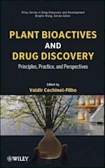 Plant Bioactives and Drug Discovery (Wiley Series in Drug Discovery And Development)