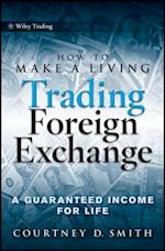How to Make a Living Trading Foreign Exchange af Courtney Smith