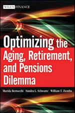 Optimizing the Aging, Retirement, and Pensions Dilemma (Wiley Finance)