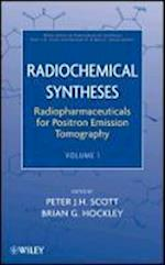 Radiochemical Syntheses (Wiley Series on Radiochemical Syntheses, nr. 1)