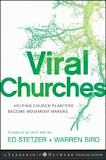 Viral Churches (Jossey-Bass Leadership Network Series)