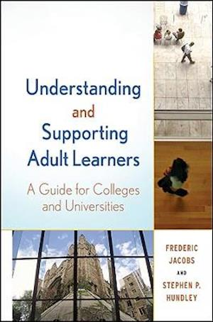 Understanding and Supporting Adult Learners