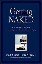 Getting Naked (J-b Lencioni Series)