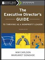 Executive Director's Guide to Thriving as a Nonprofit Leader (The Jossey-bass Nonprofit Guidebook Series)