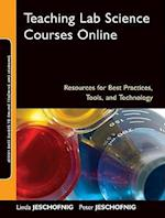 Teaching Lab Science Courses Online (Jossey-Bass Guides To Online Teaching And Learning)