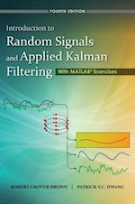 Introduction to Random Signals and Applied Kalman Filtering with Matlab Exercises (Coursesmart)