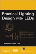Practical Lighting Design with LEDs af Carol Lenk, Ron Lenk