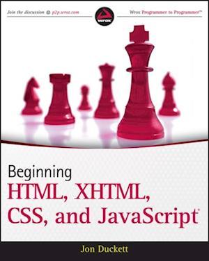 Beginning HTML XHTML CSS and JavaScript af Jon Duckett