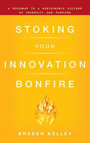 Stoking Your Innovation Bonfire