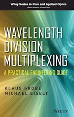 Wavelength Division Multiplexing (Wiley Series in Pure and Applied Optics)