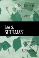 Teaching as Community Property (Jossey-Bass/Carnegie Foundation for the Advancement of Teaching)